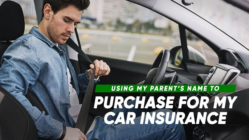 In most cases, the personal vehicle insurance has to be insured under the vehicle owner's name. Some young and/or inexperienced drivers may get their parent